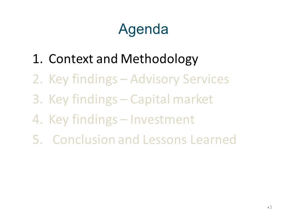 Agenda Context and Methodology Key findings – Advisory Services