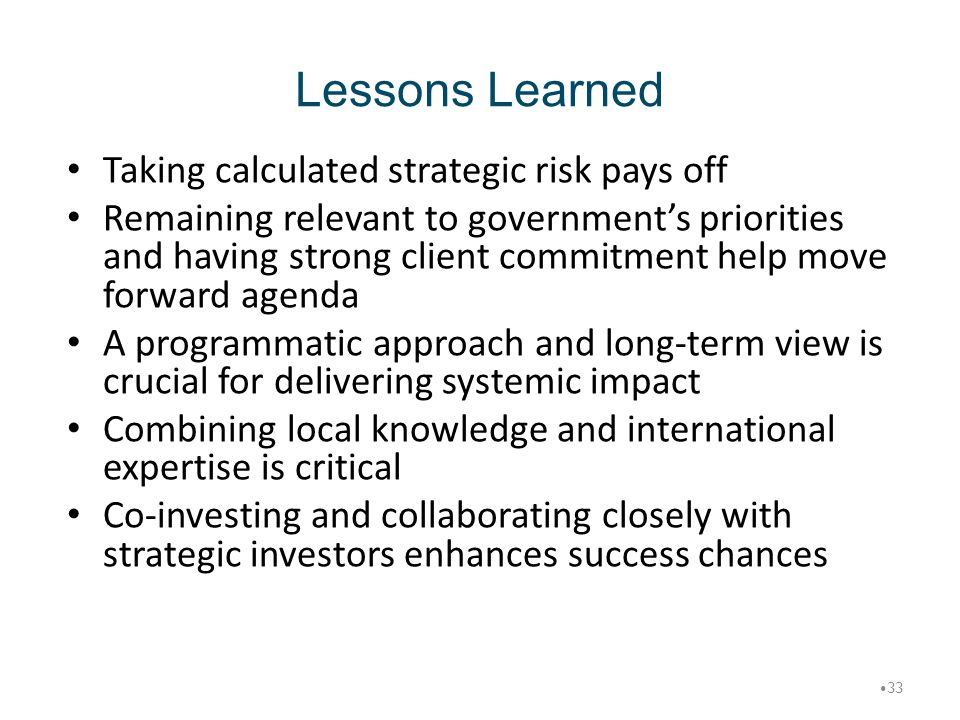 Lessons Learned Taking calculated strategic risk pays off
