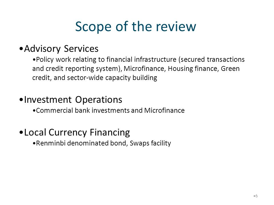 Scope of the review Advisory Services Investment Operations