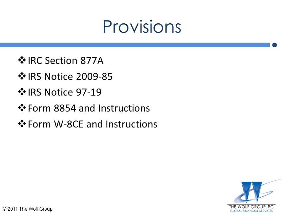 Provisions IRC Section 877A IRS Notice 2009-85 IRS Notice 97-19
