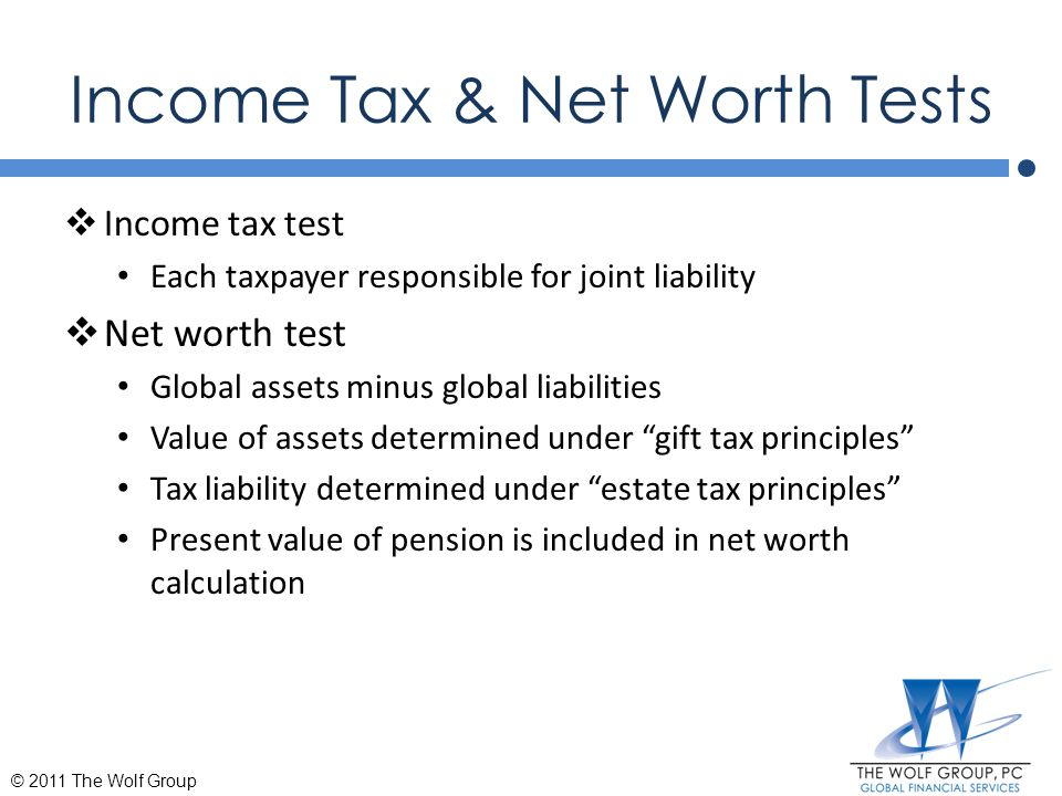 Income Tax & Net Worth Tests