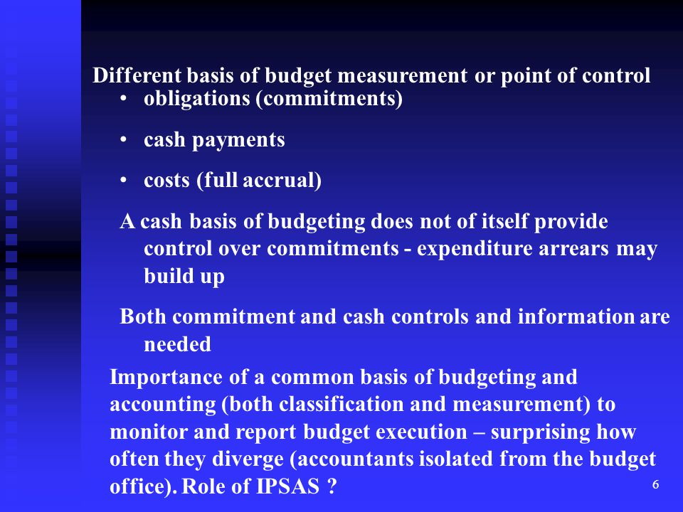 Different basis of budget measurement or point of control