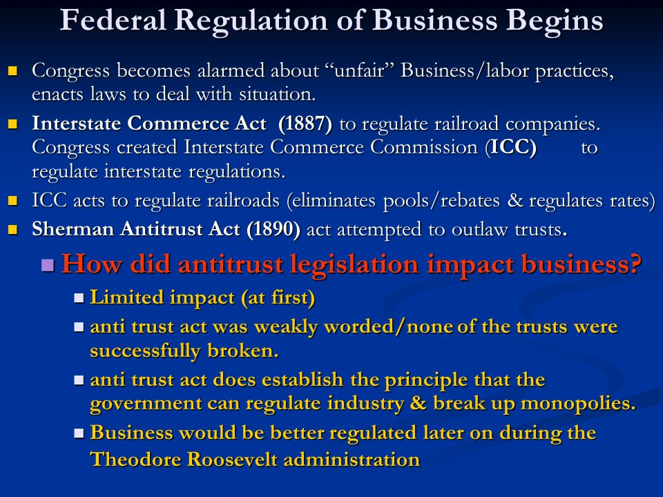 Federal Regulation of Business Begins