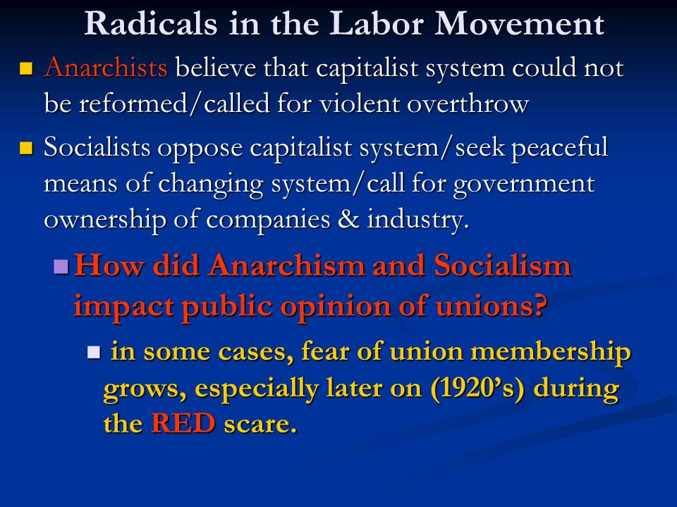 Radicals in the Labor Movement