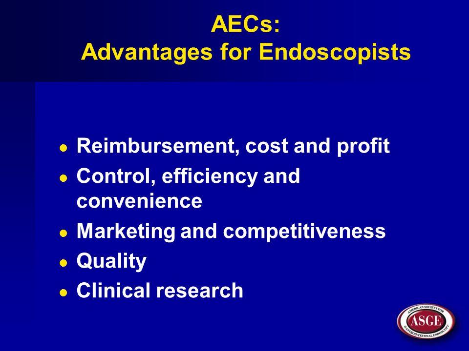 AECs: Advantages for Endoscopists