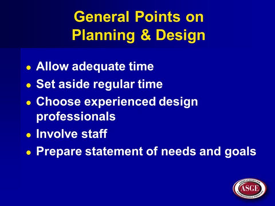 General Points on Planning & Design