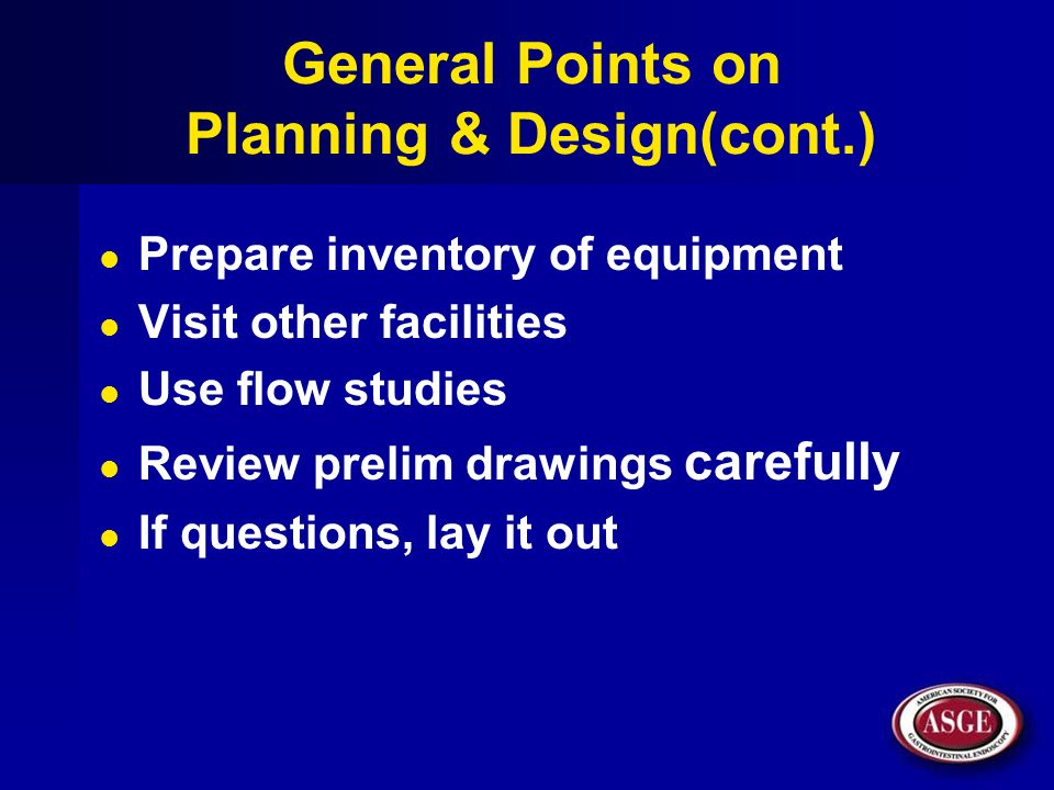 General Points on Planning & Design(cont.)
