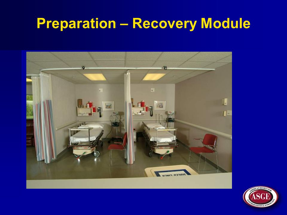 Preparation – Recovery Module
