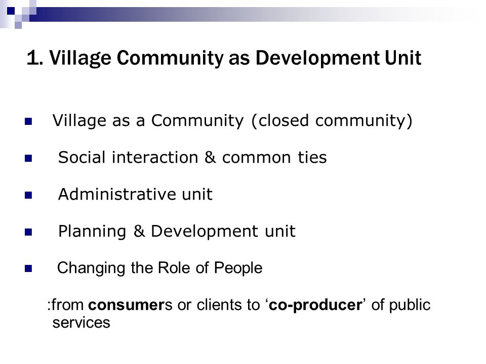 1. Village Community as Development Unit
