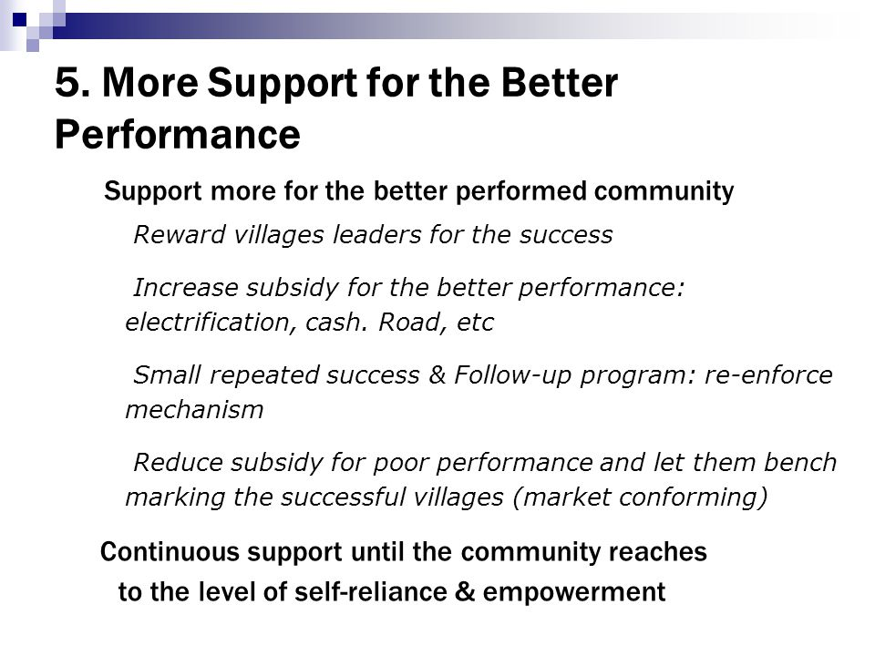 5. More Support for the Better Performance