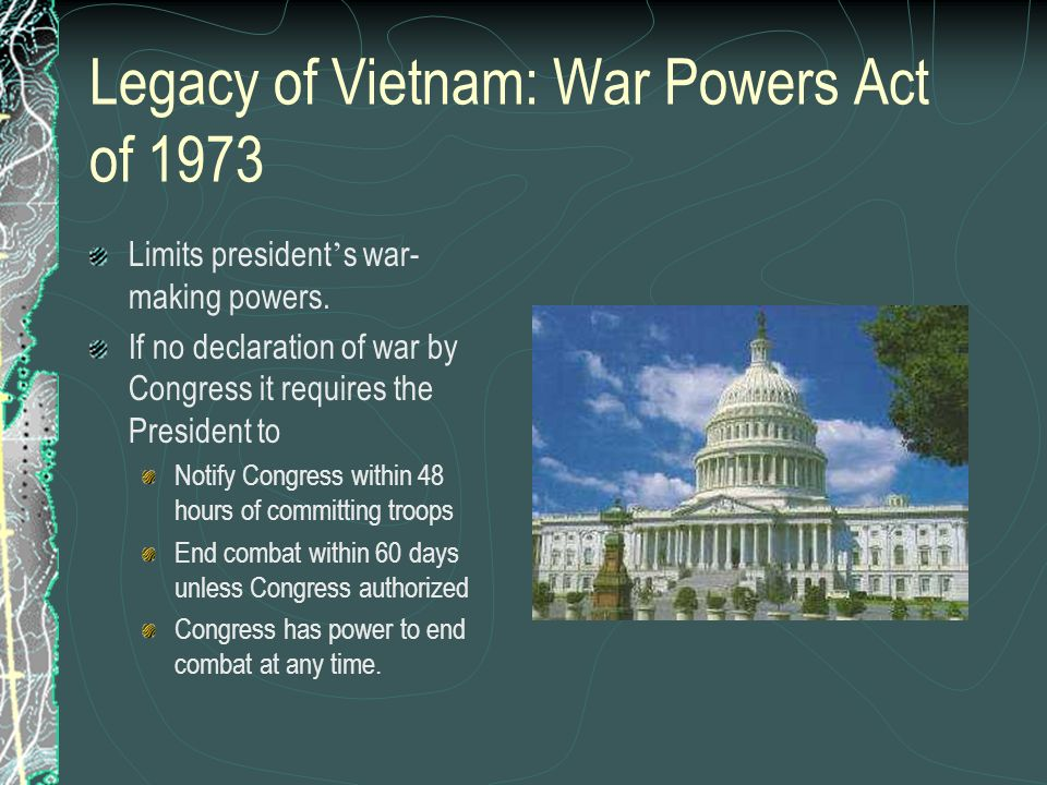 Legacy of Vietnam: War Powers Act of 1973
