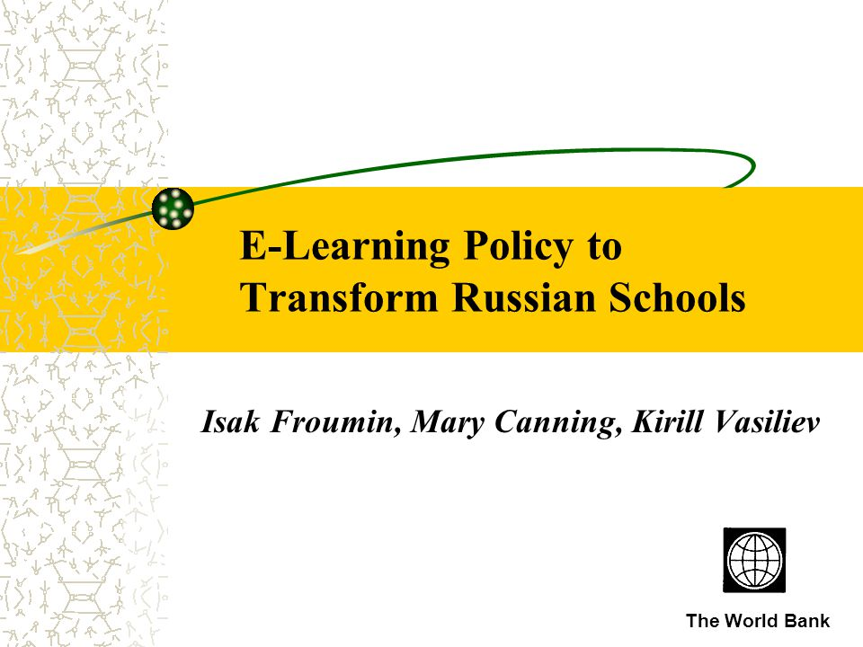 E-Learning Policy to Transform Russian Schools