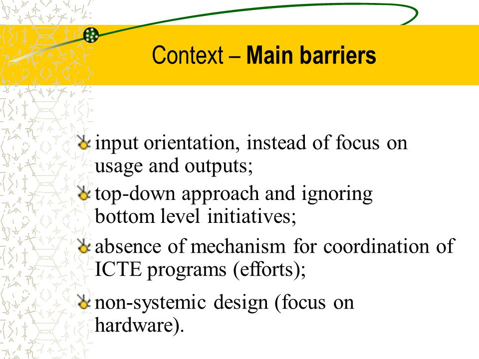 Context – Main barriers