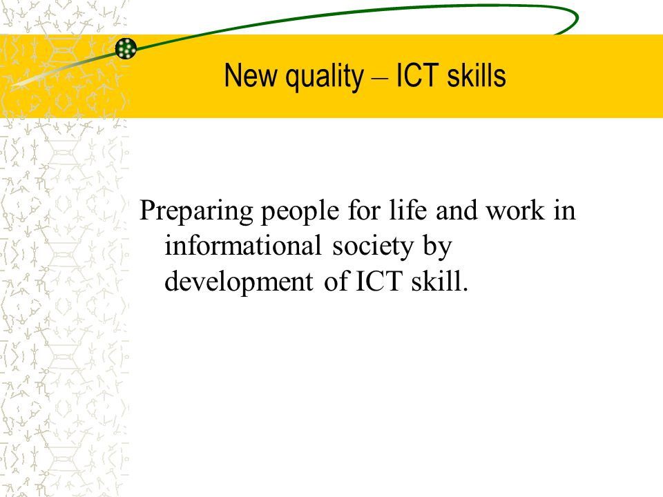 New quality – ICT skills