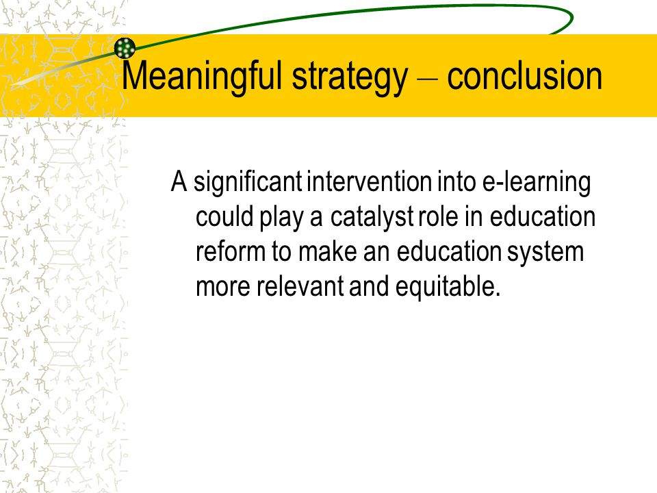 Meaningful strategy – conclusion