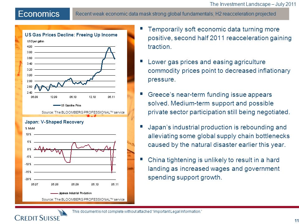 Economics Recent weak economic data mask strong global fundamentals; H2 reacceleration projected. a.