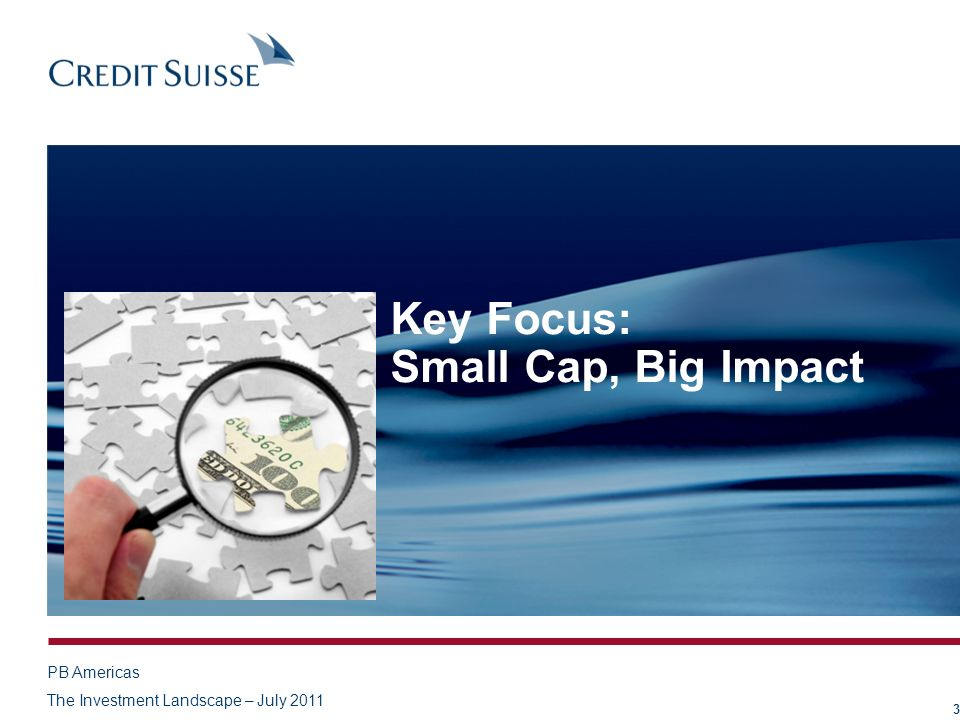 Key Focus: Small Cap, Big Impact 3