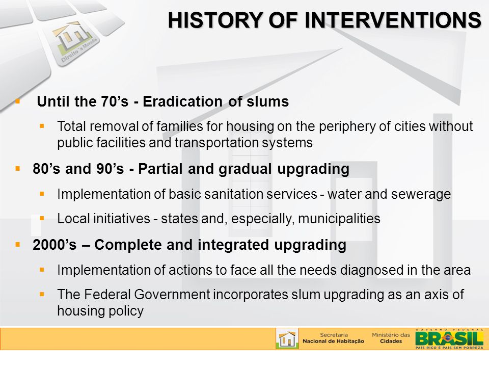 HISTORY OF INTERVENTIONS