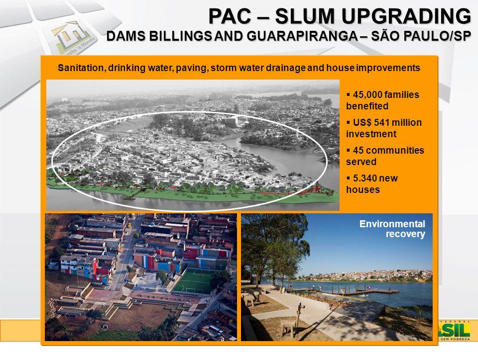 PAC – SLUM UPGRADING DAMS BILLINGS AND GUARAPIRANGA – SÃO PAULO/SP