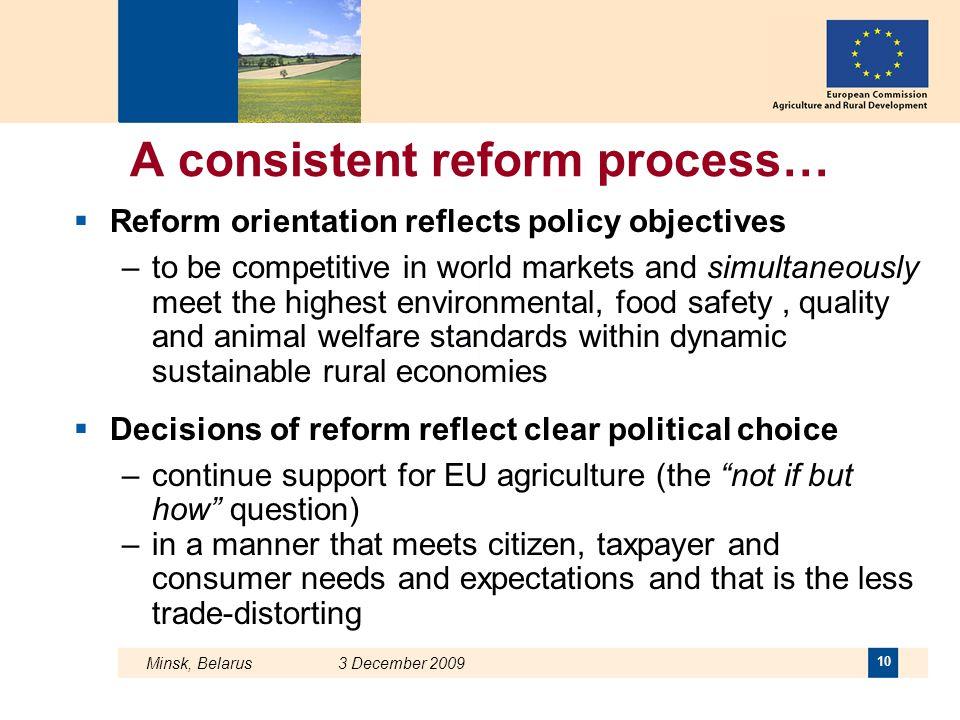 A consistent reform process…