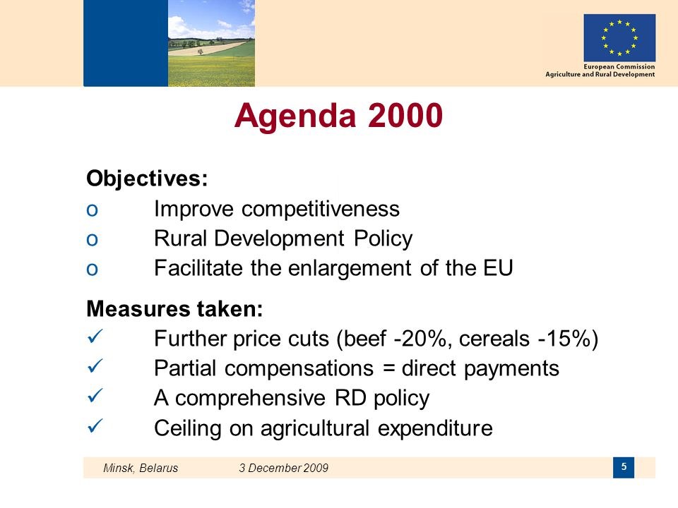 Agenda 2000 Objectives: Improve competitiveness