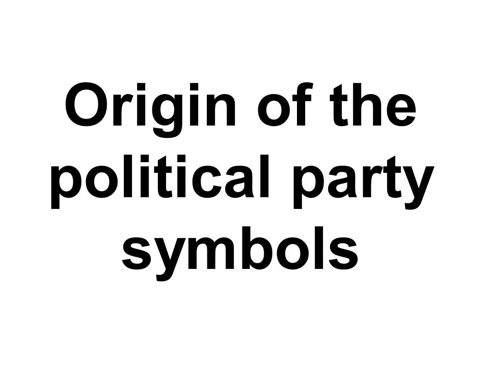 Origin of the political party symbols