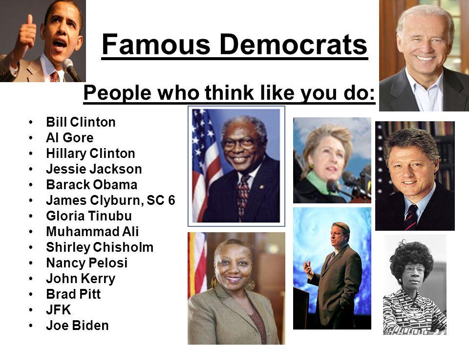 Famous Democrats Bill Clinton Al Gore Hillary Clinton Jessie Jackson