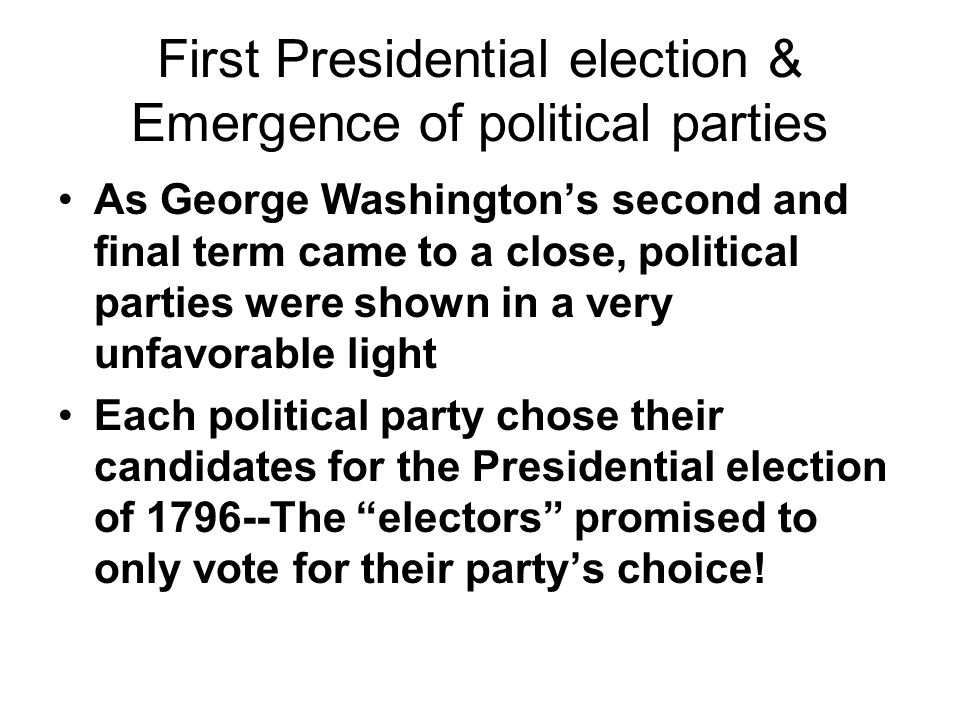 First Presidential election & Emergence of political parties