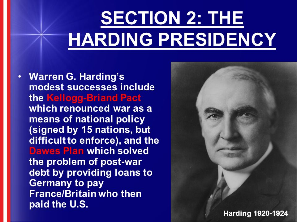 SECTION 2: THE HARDING PRESIDENCY