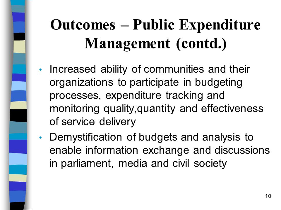Outcomes – Public Expenditure Management (contd.)