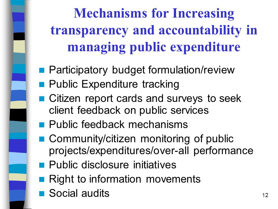 Mechanisms for Increasing transparency and accountability in managing public expenditure