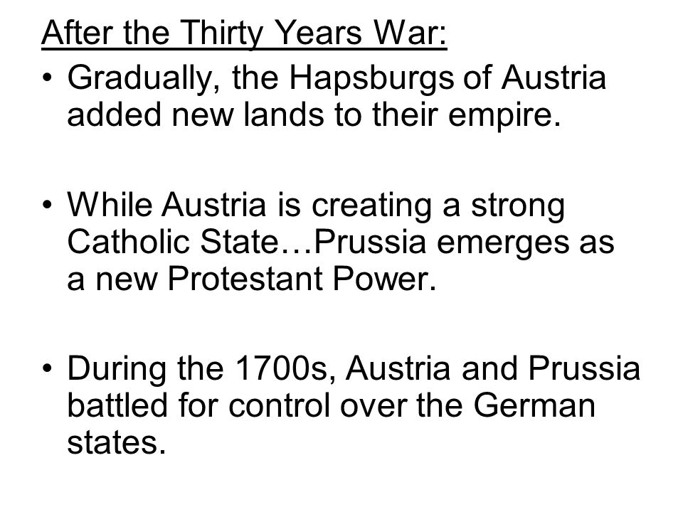 After the Thirty Years War:
