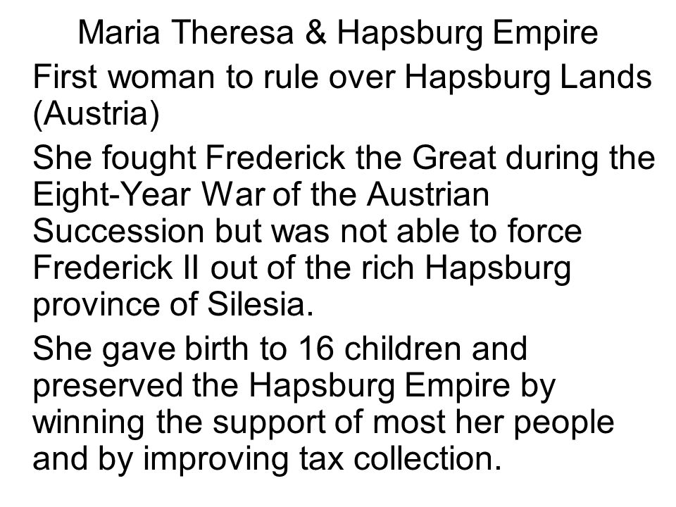 Maria Theresa & Hapsburg Empire