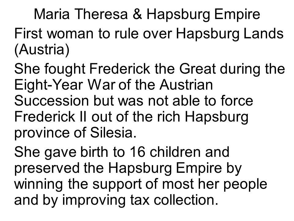 Maria Theresa & Hapsburg Empire