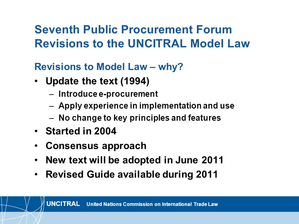 Seventh Public Procurement Forum Revisions to the UNCITRAL Model Law