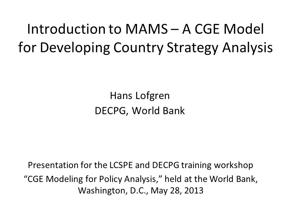Hans Lofgren DECPG, World Bank