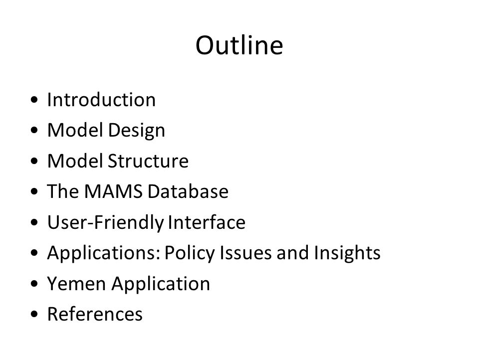 Outline Introduction Model Design Model Structure The MAMS Database