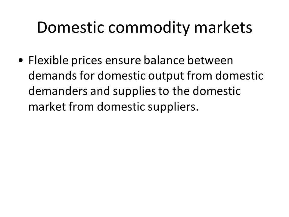 Domestic commodity markets