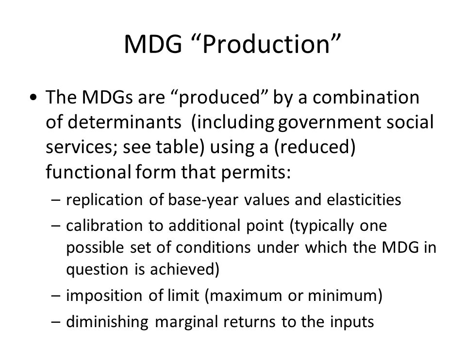 MDG Production