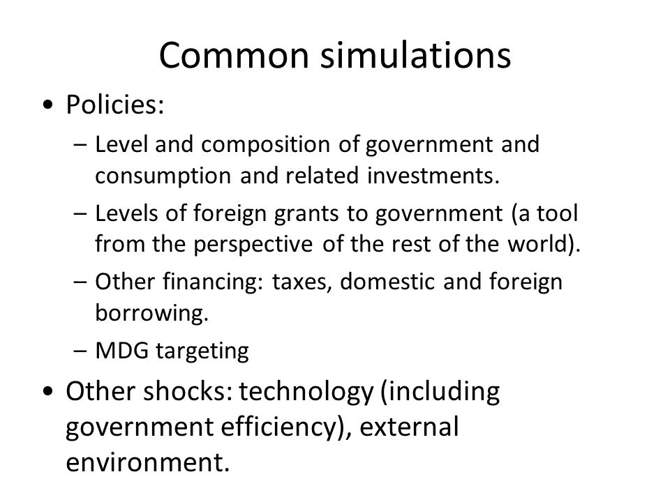 Common simulations Policies: