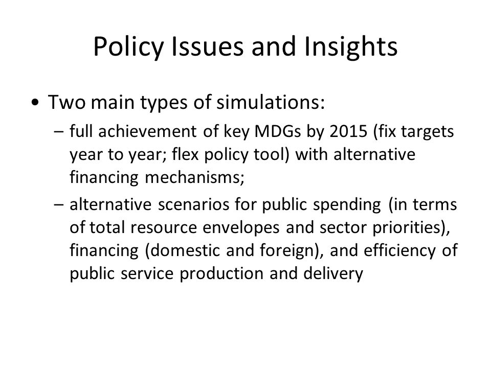 Policy Issues and Insights