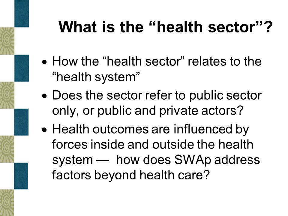 What is the health sector