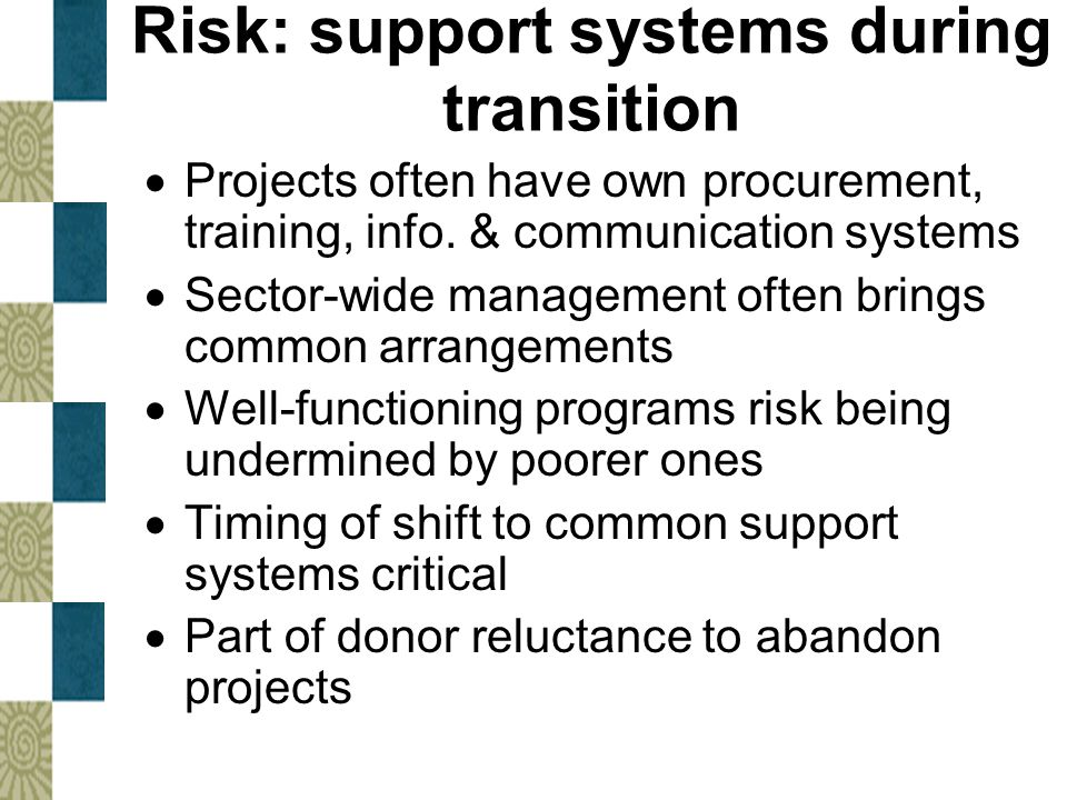 Risk: support systems during transition