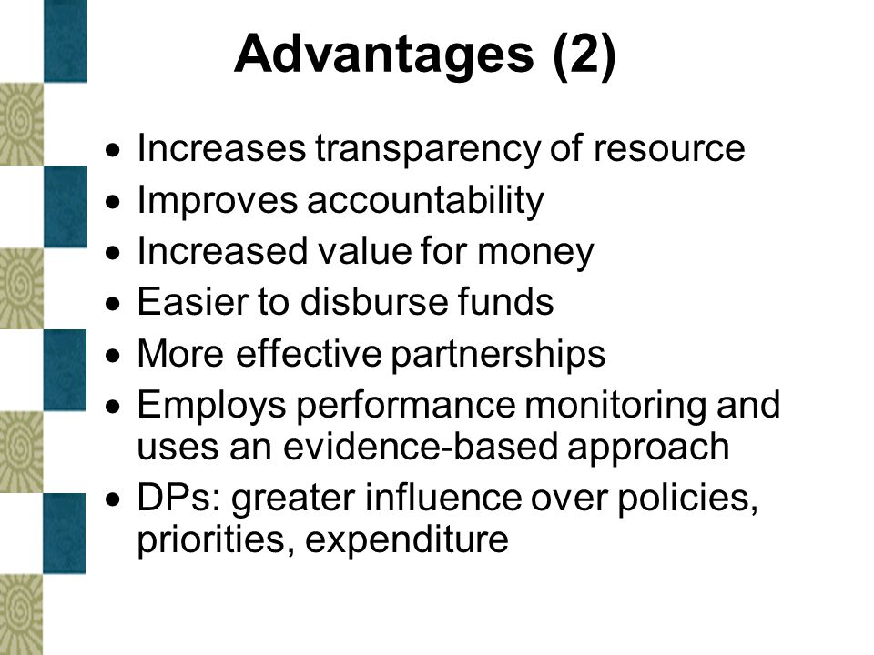 Advantages (2) Increases transparency of resource