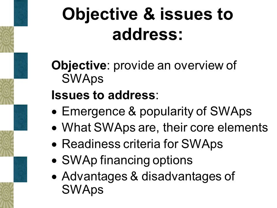 Objective & issues to address: