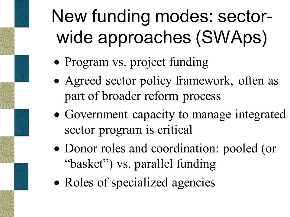 New funding modes: sector-wide approaches (SWAps)