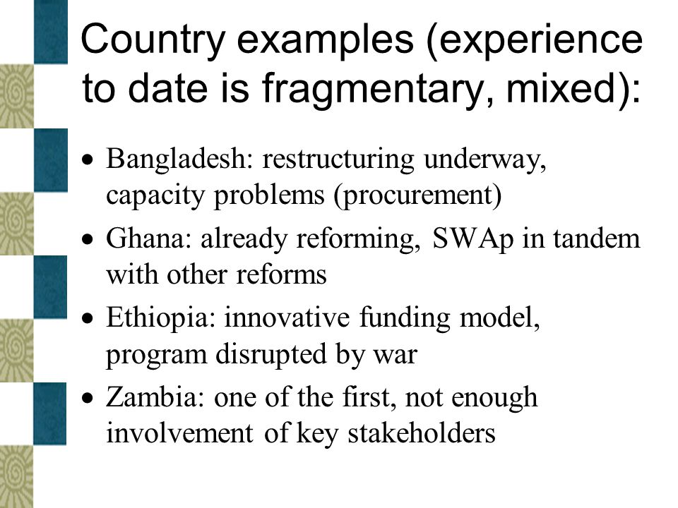 Country examples (experience to date is fragmentary, mixed):