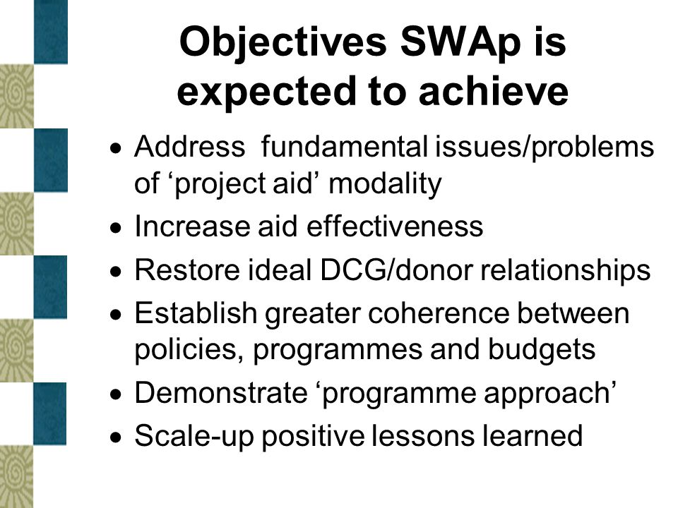 Objectives SWAp is expected to achieve