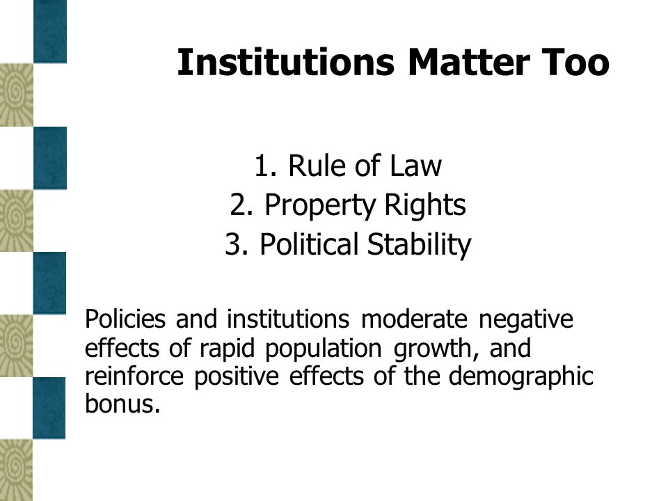 Institutions Matter Too