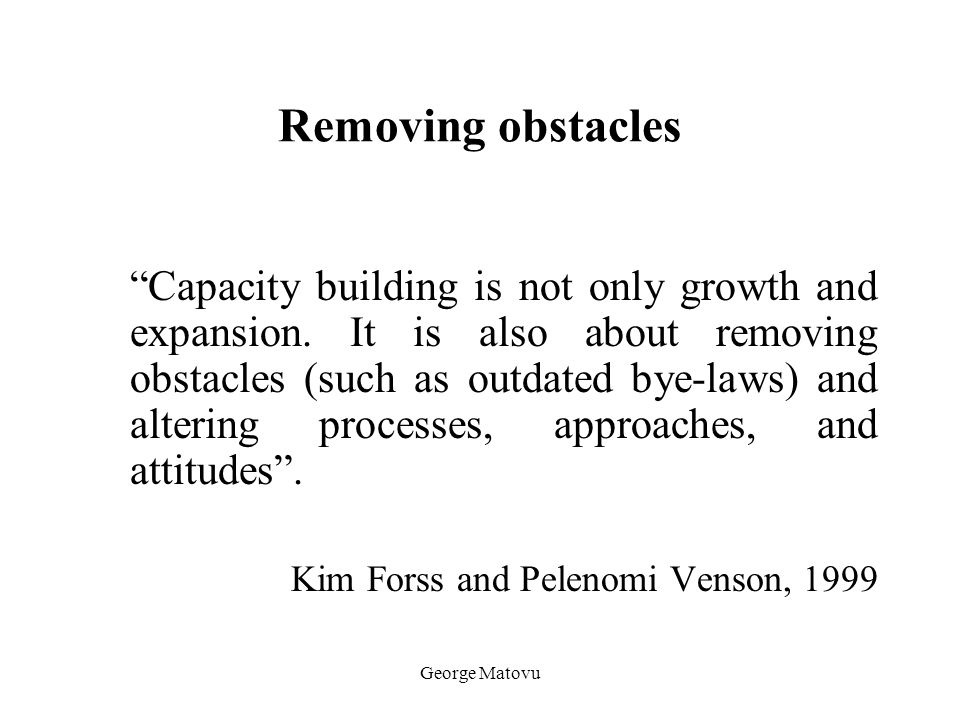 Removing obstacles